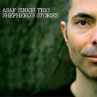 'Shepherd's Stories' – Asaf Sirkis Trio