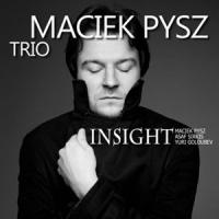 'Insight' – Maciek Pysz Trio