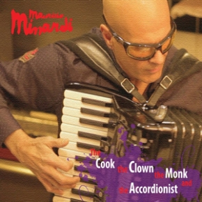 'The Cook the Clown the Monk and the Accordionist' – Maurizio Minardi