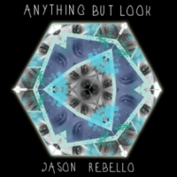 'Anything But Look' – Jason Rebello