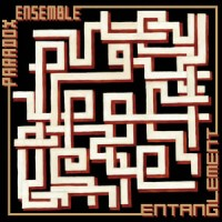 'Entanglement' EP – Paradox Ensemble