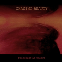 'Chasing Beauty' – Francesco Lo Castro