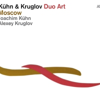'Moscow': Duo Art – Joachim Kühn & Alexey Kruglov