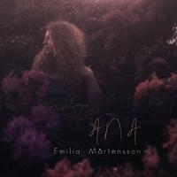 'Ana' – Emilia Mårtensson