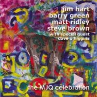 'The MJQ Celebration' – Jim Hart, Barry Green, Matt Ridley, Steve Brown with Dave O'Higgins