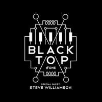 '#ONE' – Black Top with Steve Williamson