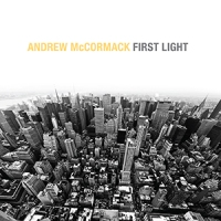'First Light' – Andrew McCormack