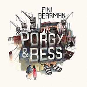 'Porgy & Bess' – Fini Bearman