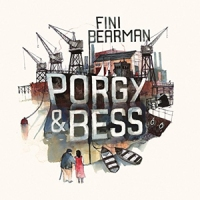 'Porgy & Bess' – Fini Bearman