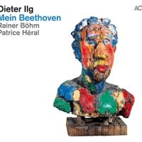 'Mein Beethoven' – Dieter Ilg