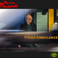 'Piano Ambulance' – Maurizio Minardi