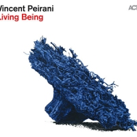 'Living Being' – Vincent Peirani