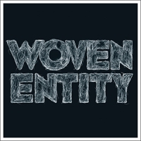 'Woven Entity' – Woven Entity