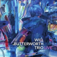 'Live' – Will Butterworth Trio