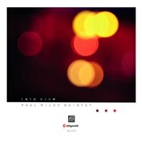 'Into View' – Paul Riley Quintet