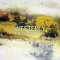 'Westerly' – The Printmakers