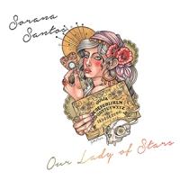 'Our Lady of Stars' – Sorana Santos