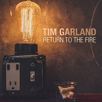 'Return to the Fire' – Tim Garland