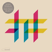 'Man Made Object' – GoGo Penguin