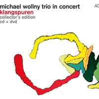 'Klangspuren' – Michael Wollny Trio in concert (CD + DVD)
