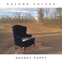 'Culcha Vulcha' – Snarky Puppy