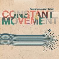 'Constant Movement' – Þorgrímur Jónsson Quintet