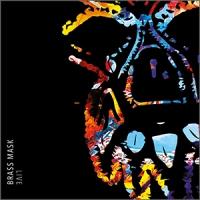 'Live' – Brass Mask