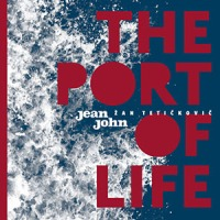 'The Port of Life' – Jean John