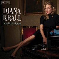 'Turn Up The Quiet' – Diana Krall