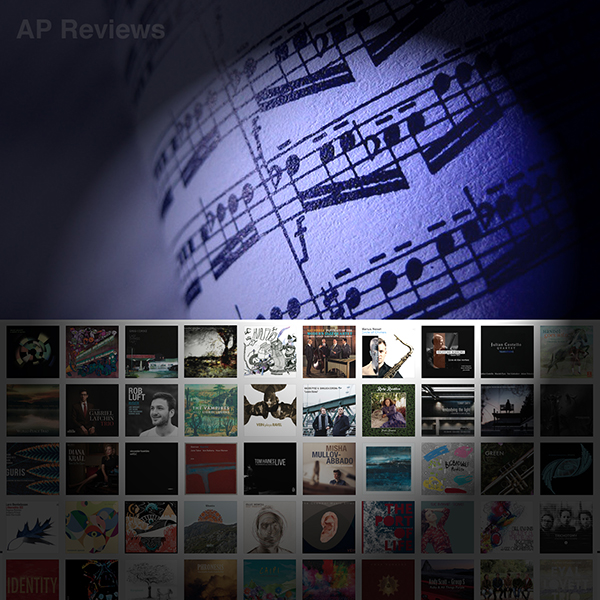 IT HAS BEEN a delight and privilege to review well over 300 albums at AP  Reviews (this site) since launching in 2012. During that five-year period,  ...