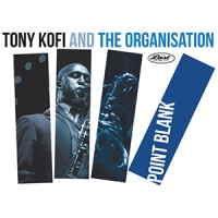 'Point Blank' – Tony Kofi and The Organisation