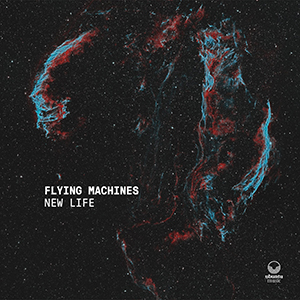 Flying Machines_New Life_300px