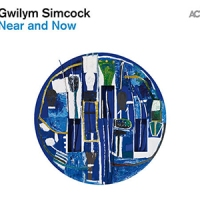 'Near and Now' – Gwilym Simcock