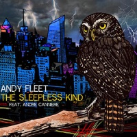 'The Sleepless Kind' – Andy Fleet ft. Andre Canniere