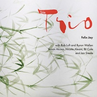 REVIEW: 'Trio' – Felix Jay (3CD)