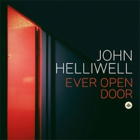 REVIEW: 'Ever Open Door' – John Helliwell