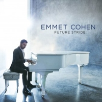 REVIEW: 'Future Stride' – Emmet Cohen