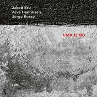 REVIEW: 'Uma Elmo' – Jakob Bro, Arve  Henriksen, Jorge Rossy