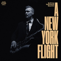 REVIEW: 'A New York Flight' – Andreas Toftemark Quartet